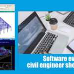 Software every Civil Engineer should know