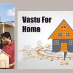 Vastu For Home